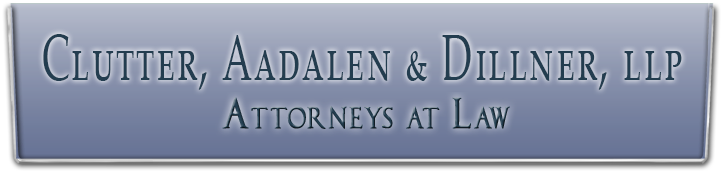 Clutter, Aadalen & Dillner, LLP Attorneys at Law